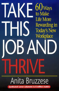 Take This Job and Thrive